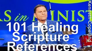"""101 Healing Scripture References - Kenneth Copeland reads from Keith Moore's """"GOD's Will To Heal"""""""