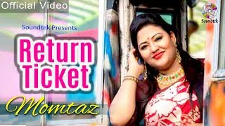 Momtaz - Return Ticket   Title Song   Soundtek