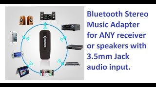 Stream Your Music Wirelessly At Home Via Bluetooth Adapter - 5$ Solution!