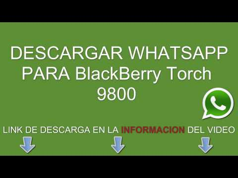 Descargar e instalar whatsapp para BlackBerry Torch 9800 gratis
