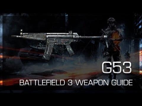 G53 : Battlefield 3 Weapon Guide, Gameplay & Gun Review