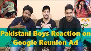 Pakistani Reacts to Indian Commercial | Google Search Reunion Ad