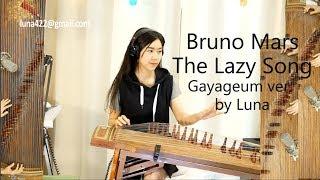 Download Lagu Bruno Mars- The Lazy song Gayageum가야금 ver. by Luna 루나 Gratis STAFABAND