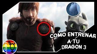 Hablemos De:Como Entrenar a tu Dragón 3: El Mundo Oculto Trailer LGBT :O | ByCrox79