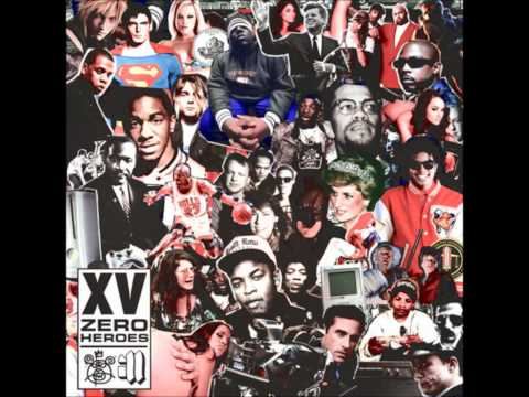XV - Heroes Eventually Die Interlude (Zero Heroes Mixtape)