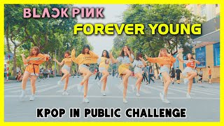 [KPOP IN PUBLIC CHALLENGE] BLACKPINK - 'Forever Young' |  Dance cover by GUN Dance Team's Trainees