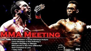 Let's Talk: Whittaker vs Adesanya Analysis; Conor vs Max 2; Khabib vs Gillespie + more
