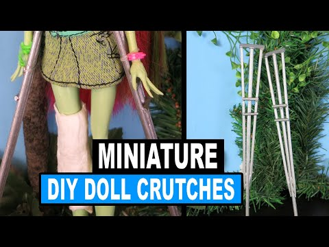 How to Make Doll Crutches for Monster High. Barbie. EAH dolls