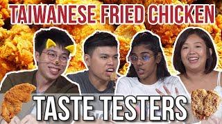 BEST TAIWANESE FRIED CHICKEN | Taste Testers | EP 109