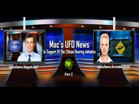 Mac's UFO News - Citizen Hearing on Disclosure 'Highlights' Part 2 (Sp...