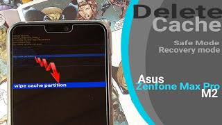 Delete Cache Data on Asus Zenfone Max Pro M2 | Recovery Mode | Safe Mode