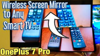 OnePlus 7 Pro: How to Screen Mirror Wirelessly to Any Smart TV (NO WIFI HOME NETWORK NEEDED!)