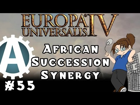 Europa Universalis IV African Succession Synergy Part 55