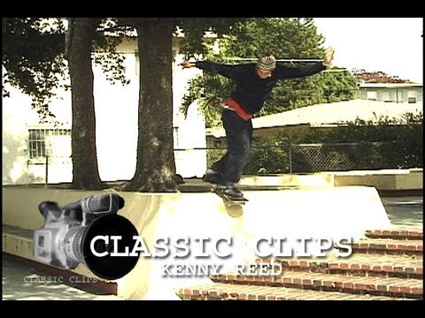 Kenny Reed Skateboarding Classic Clips #111 New Deal Philly
