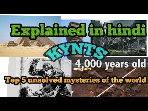 Top 5 unsolved mysteries of the world KYNTS KNOWLEDGE YOU NEED TO SHARE