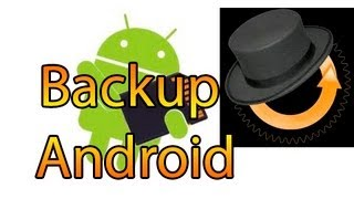 Tutorial: Copia de seguridad o Backup de Android