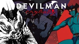 Devilman Crybaby Anime Review & Manga Retrospective