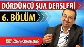 Prof. Dr. Alaaddin Başar - Şualar - 4. Şua - 6. Bölüm
