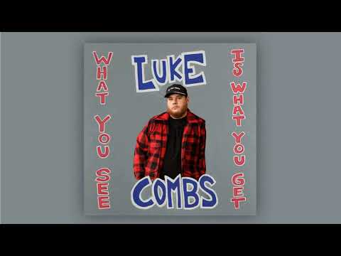 Download  Luke Combs - What You See Is What You Get Gratis, download lagu terbaru