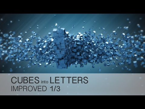 Cinema 4D Tutorial - Cubes Into Letters 1/3 - IMPROVED version