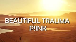 download lagu Pink - Beautiful Trauma / gratis