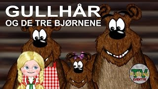 Gullhår og de tre bjørnene - Eventyr på norsk