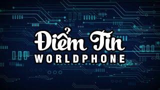 Điểm tin công nghệ World Phone #2 - Năm hạn của Apple?