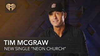 Tim Mcgraw Talks About New Single 34 Neon Church 34 Exclusive Interview