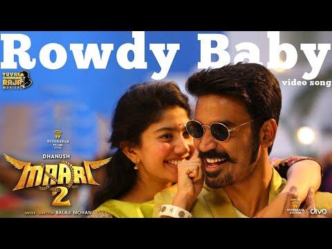 Download  Maari 2 - Rowdy Baby  Song | Dhanush, Sai Pallavi | Yuvan Shankar Raja | Balaji Mohan Gratis, download lagu terbaru