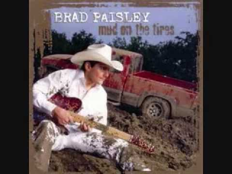 Brad Paisley - Aint Nothin Like