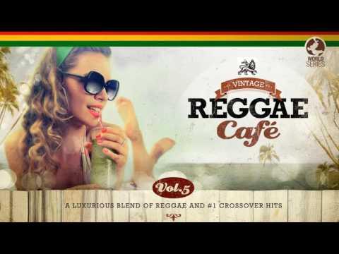 Vintage Reggae Café Vol. 5 - New! Full Album 2016