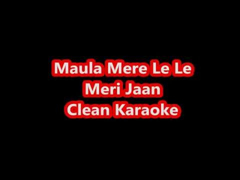 Maula Mere Lele Meri Jaan Karaoke || Clean | With Lyrics Full Song video