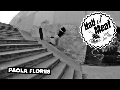 Hall Of Meat: Paola Flores