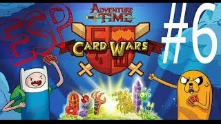 ► Card Wars: #6 | Gameplay | ESPAÑOL | HORA DE AVENTURA |