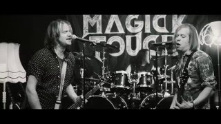 MAGICK TOUCH - Trouble & Luck