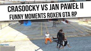 ROXEN GTA RP | CRASOOCKY VS JAN PAWEŁ II | Funny Moments  from Fumfeel Shoty