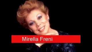 Mirella Freni - Falstaff: Sul fil d'un soffio etesio