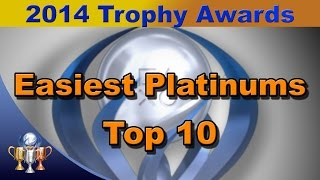 2014 Trophy Awards - Top 10 Easiest Platinum Trophies of 2014