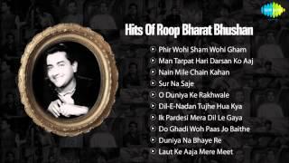 Hits Of Bharat Bhushan - Baiju Bawra - Old Hindi Songs - Bharat Bhushan Film Songs - Audio Jukebox