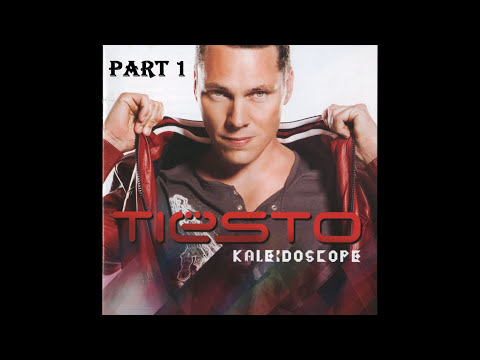 Tiësto   Kaleidoscope Part 1 (Full Album)   HD