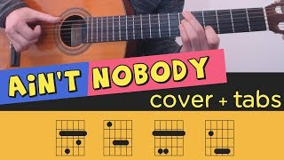AIN'T NOBODY - Guitar Cover // Lesson // Fingerstyle // Tutorial // Tab