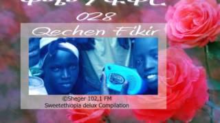 Qechen Fikir 028  (Radio Drama) Sheger 102.1 FM -- MP4