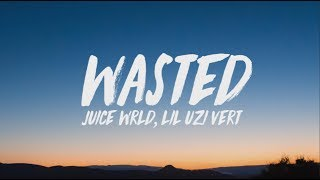 Download Lagu Juice WRLD, Lil Uzi Vert - Wasted (Lyrics) Gratis STAFABAND