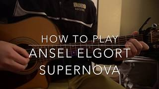 "Download Lagu How to play ""Supernova"" by Ansel Elgort Gratis STAFABAND"