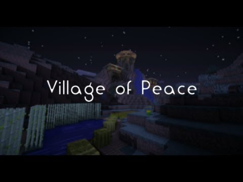 [Minecraft Cinematic] Village of Peace