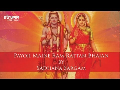 Payoji Maine Ram Rattan Bhajan By Sadhana Sargam video