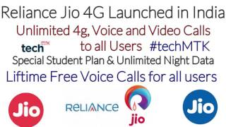 Jio 4g Launched in India | Life time free Voice Calls and Unlimited Internet in Night