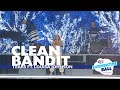 Lagu Clean Bandit - 'Tears' ft. Louisa Johnson (Live At Capital's Summertime Ball 2017)
