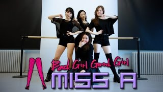 EAST2WEST TBT miss A Bad girl Good girl Dance Cover