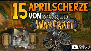 15 Aprilscherze von World of Warcraft